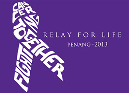Thank you for supporting Relay for Life Penang 2013